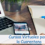 Cursos Virtuales para la Cuarentena